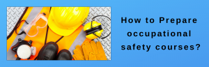 occupational safety courses