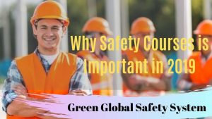 Why Safety Courses is Important in 2019